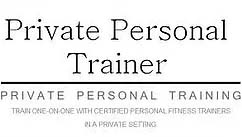 Private Personal Trainer